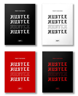 Twenty Four Seven Hustle - Poster Bundle