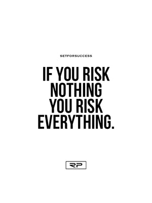 Risk Everything - 18x24 Poster