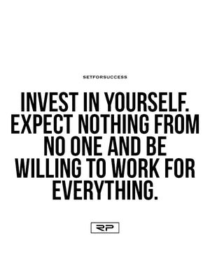 Invest In Yourself - 18x24 Poster