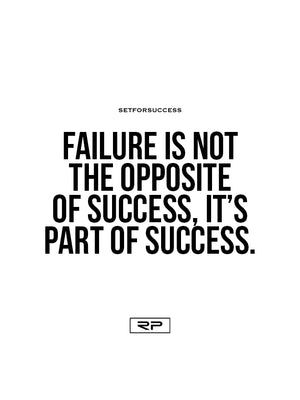 Failure Is Part Of Success - 18x24 Poster