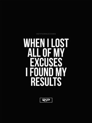 Lost Excuses - 18x24 Poster