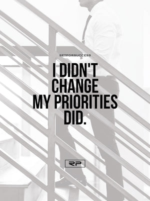 Priorities Change V2 - 18x24 Poster