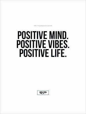 Positive Mind - 18x24 Poster