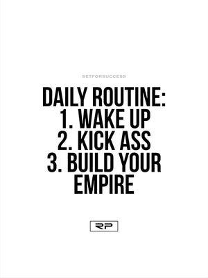Daily Routine - 18x24 Poster