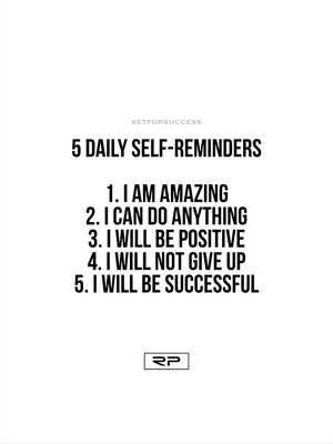 5 Daily Self Reminders - 18x24 Poster