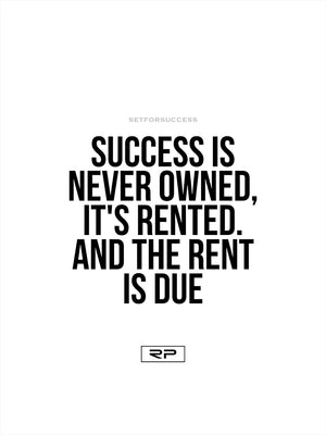 Success Rent - 18x24 Poster