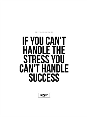 If You Cant Handle Stress - 18x24 Poster