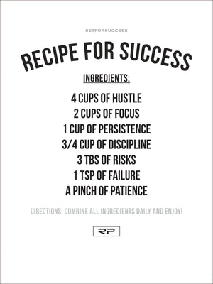 RECIPE FOR SUCCESS - 18x24 Poster