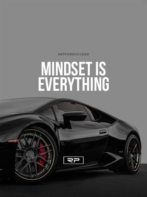 Mindset Is Everything V2 - 18x24 Poster