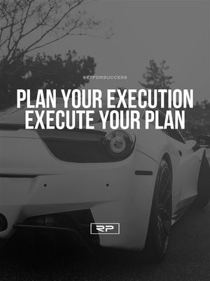 Plan your Execution V2 - 18x24 Poster