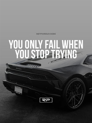 Never Stop Trying V2 - 18x24 Poster