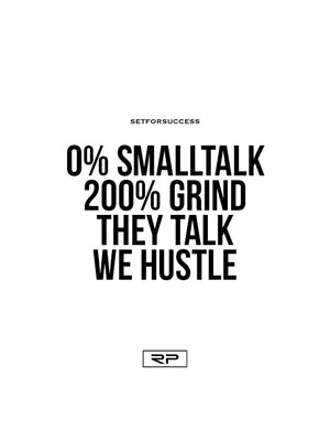 They Talk We Hustle - 18x24 Poster