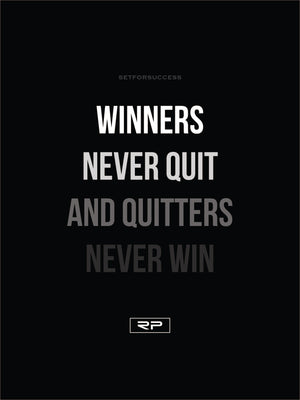 WINNERS NEVER QUIT - 18x24 Poster