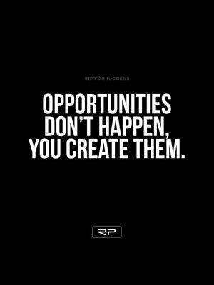 Create Opportunities - 18x24 Poster