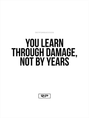 LEARN THROUGH DAMAGE - 18x24 Poster