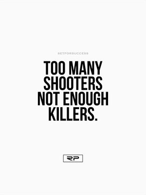 Too Many Shooters - 18x24 Poster