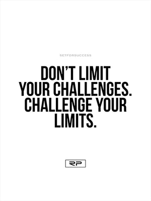 CHALLENGE YOUR LIMITS - 18x24 Poster