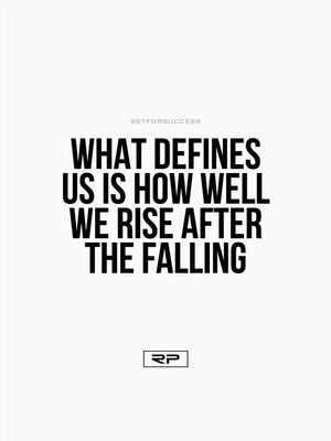 Rise After Falling - 18x24 Poster