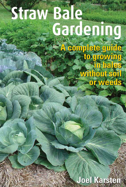 BULK COUNT 20 - Straw Bale Gardening booklet - copyright 2012 by Joel Karsten