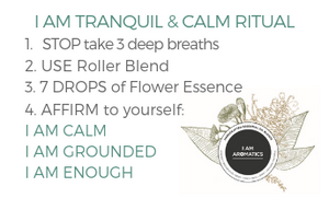 I Am Tranquil & Calm / Flower Essence + Roller