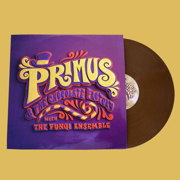 PRIMUS - Primus & The Chocolate Factory With The Fungi Ensemble Vinyl
