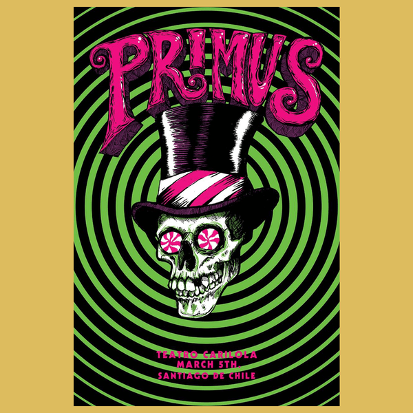 PRIMUS - March 5th 2017 - Santiago, CL Poster