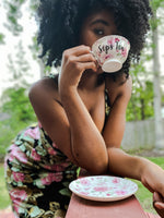 """Sips Tea""  Floral Tea Cup and Saucer"