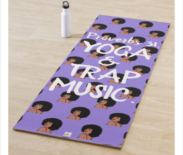 """Proverbs 31, Yoga and Trap Yoga"" Yoga Mat"