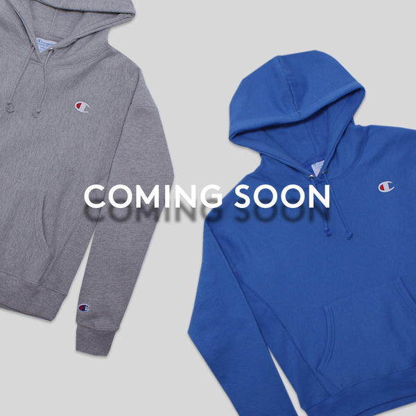 Champion Reverse Weave Coming Soon