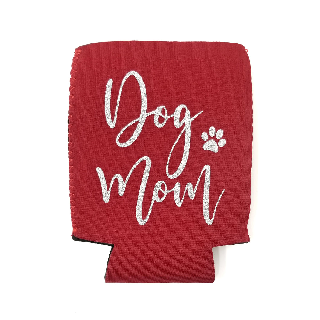 Dog Mom Koozie