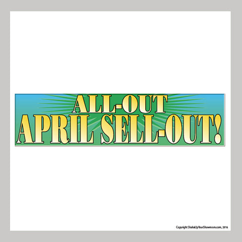All-Out April Sell-Out Vinyl Banner