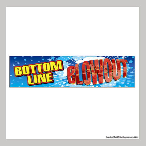Bottom Line Blowout Sale Vinyl Banner