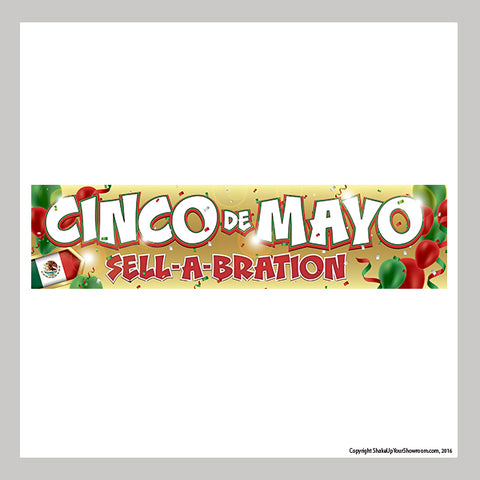 cinco de mayo sell-a-bration promotional car dealership vinyl banner