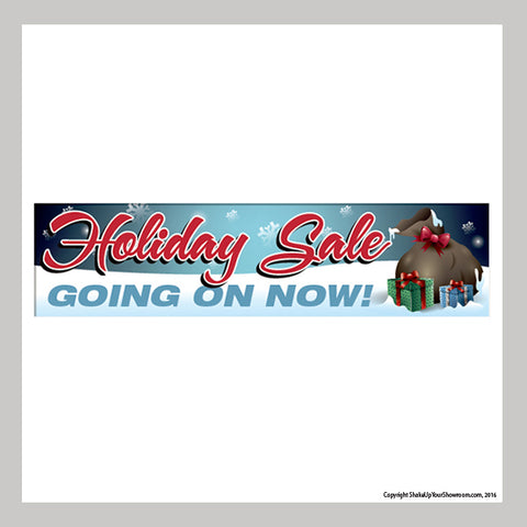 Holiday Sale going on now car dealership promotional vinyl banner