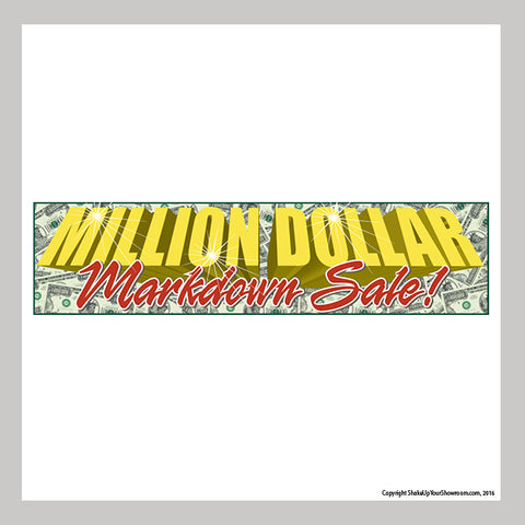 million dollar markdown sale promotional car dealership vinyl banner