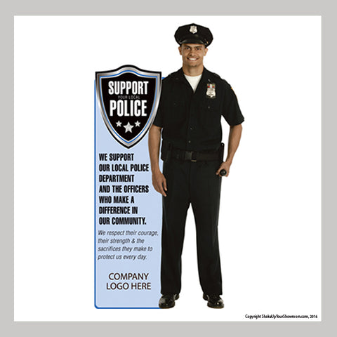 Support your local police cutout for dealership showroom
