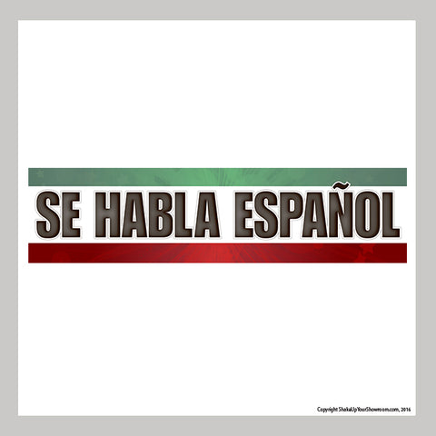 Se Habla Español promotional car dealership Vinyl Banner
