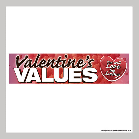valentine's values promotional car dealership vinyl banner
