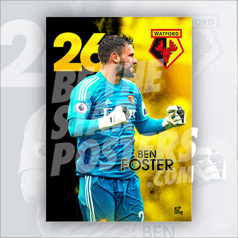 Watford FC 2018/2019 Ben Foster Poster - Official Licensed A2 Poster