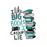 Metal Sign ~ I like big books and I cannot lie... design
