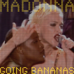 Madonna, GOING BANANAS, Limited Edition Coloured Vinyl