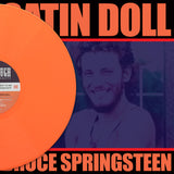 Bruce Springsteen, SATIN DOLL, Limited Edition Coloured Vinyl