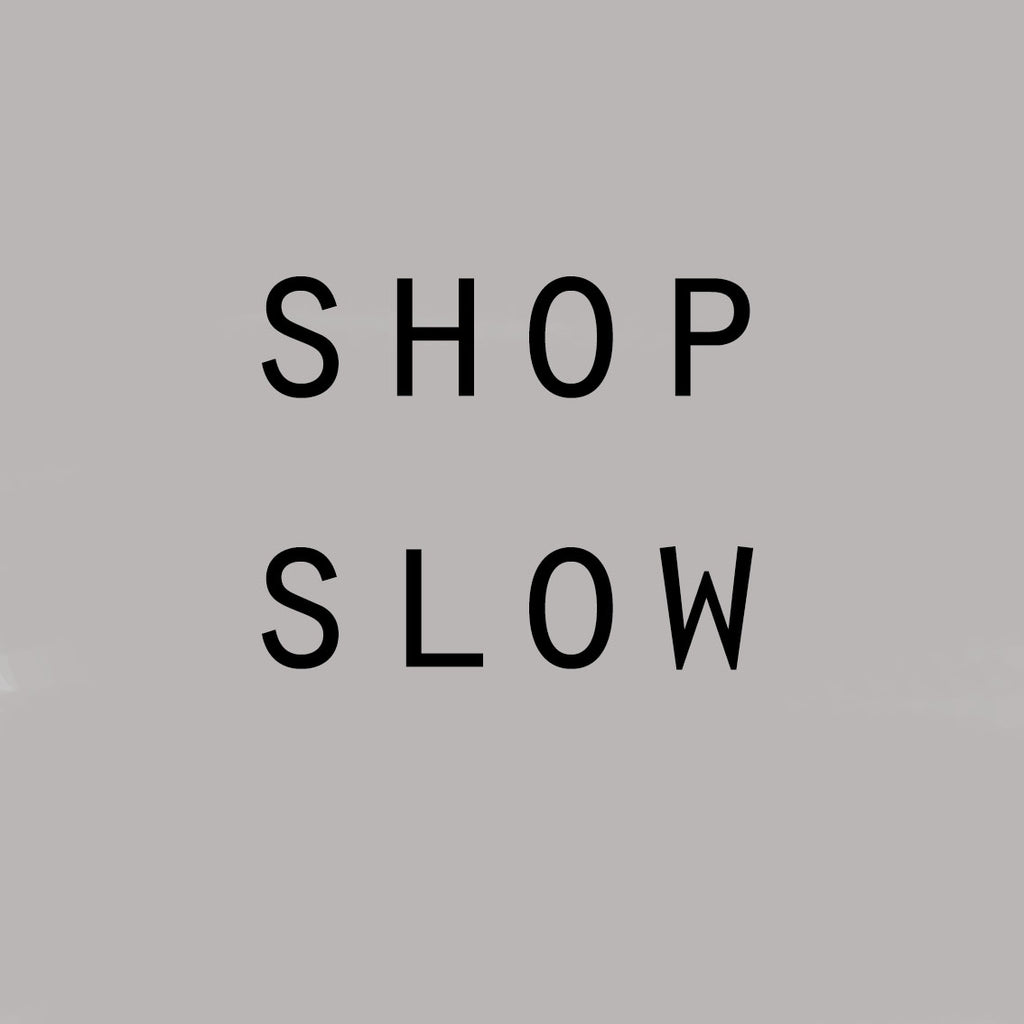 What actually is Slow Fashion?