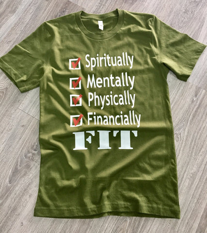 Spiritually Mentally Physically Financially FIT Tee Army Green - Beyond Wynn