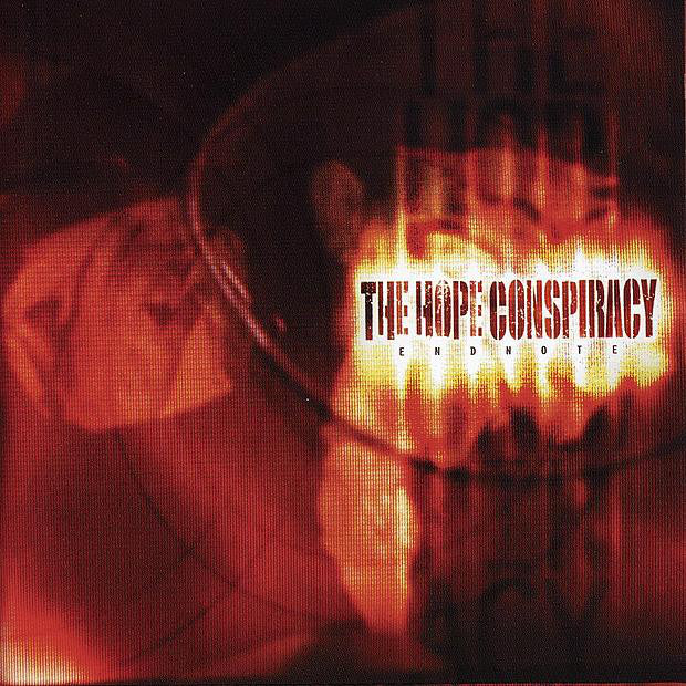 "The Hope Conspiracy ""Endnote"""