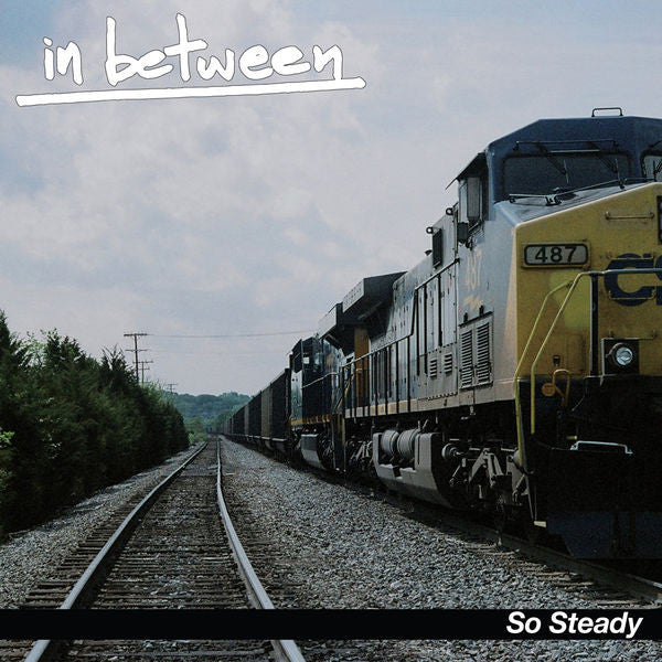 "In Between ""So Steady"""