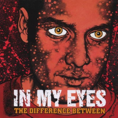 "In My Eyes ""The Difference Between"""