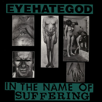 "Eyehategod ""In The Name Of Suffering"""