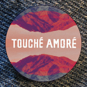"Touche Amore ""Touche Amore Cover"" Button"