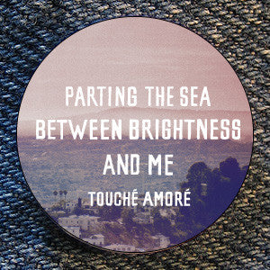 "Touche Amore ""Parting The Sea..."" Button"